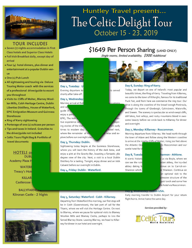 Join Huntley Travel for The Celtic Delight Tour!   Huntley