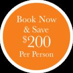 Book Now Save $200 per Person
